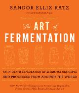 Art Of Fermentation by Sandor Katz